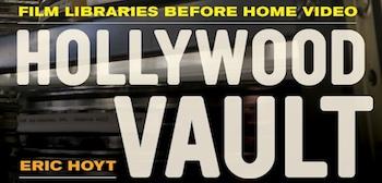 Hollywood Vault Digital Exhibit: Theatrical Reissues